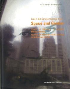 D. G. Eibl & C. Rosenthal (dir.): Spaces of Difference in Canadian Women's Writing - Espaces de différences dans l'écriture canadienne au féminin