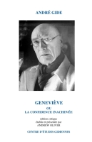 A. Gide, Geneviève ou la confidence inachevée (édition critique)