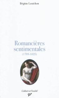 B. Louichon,  Romancières sentimentales (1789-1825)