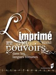 R. Saez (dir.), L'Imprimé et ses pouvoirs dans les langues romanes
