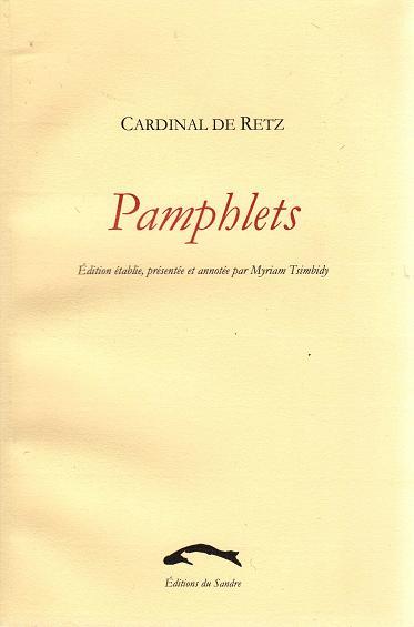 Retz, Pamphlets