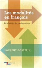 L Gosselin, Les Modalités en français
