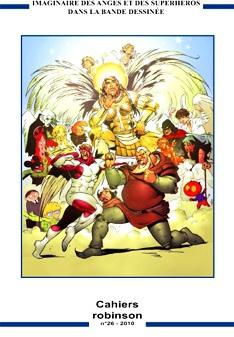 Cahiers Robinson n°26 : Imaginaire des anges et superhéros dans la bande dessinée