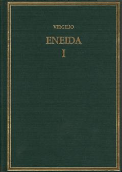 L. Rivero García, J. A. Estévez Sola, M. Librán Moreno, A. Ramírez de Verger (ed.), Publio Virgilio Marón. Eneida. Volumen I (Libros I-III)