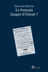 G. Dotoli, Le Français, langue d'Orient ?