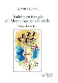 G. Dotoli, Traduire en français du Moyen Âge au XXIe s.