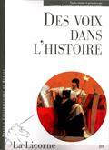 La Licorne n°89 : Des voix dans l'histoire