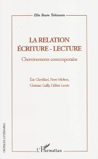 E. B. Tobiassen, La Relation écriture-lecture. Cheminements contemporains