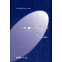 B. Zimmermann, Spurensuche: Studien zur Rezeption antiker Literatur