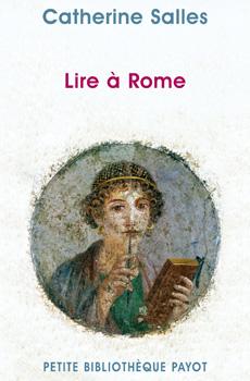C. Salles, Lire à Rome (rééd. poche)