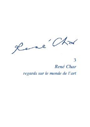 D. Leclair (dir.), René Char, regards sur le monde de l'art