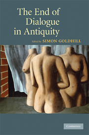 S. Goldhill (dir.), The End of Dialogue in Antiquity