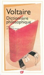 Voltaire, Dictionnaire philosophique, éd. G. Stenger (GF-Flammarion)