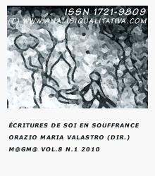 M@gm@, vol. 8 n. 1 (2010): Écritures de soi en souffrance