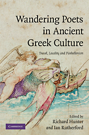 R. Hunter, I. Rutherford (dir.), Wandering Poets in Ancient Greek Culture: Travel, Locality and Pan-Hellenism