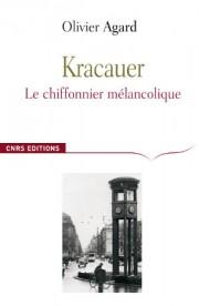 O. Agard, Kracauer. Le chiffonnier mélancolique