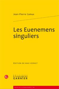 J.-P. Camus, Les Euenemens singuliers
