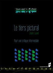 L. Louvel, Le Tiers pictural. Pour une critique intermédiale