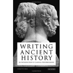 L. Pitcher, Writing ancient history: an introduction to classical historiography