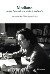 A.-Y. Julien (dir.), Modiano ou les intermittences de la mémoire