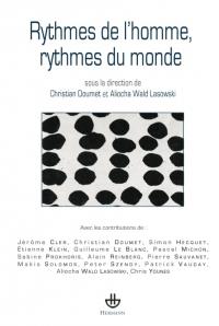 Ch. Doumet & A. Wald-Lasowski (dir.), Rythmes de l'homme, rythmes du monde
