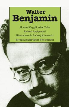 H. Caygill, A. Coles, R. Appignanesi, Walter Benjamin