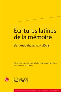 H. Casanova-Robin, P. Galand (dir.), Écritures latines de la mémoire de l'Antiquité au XVIe siècle