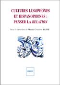 M. G. Besse (dir.), Cultures Lusophones et Hispanophones: Penser la Relation