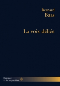 B. Baas, La Voix déliée