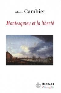 A. Cambier, Montesquieu et la liberté