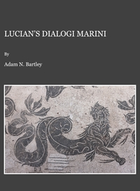 A. N. Bartley, Lucian's Dialogi marini