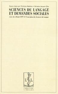 Chr. Hudelot & Chr. Jacquet-Pfau (dir.), Sciences du langage et demandes sociales