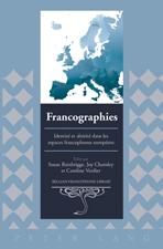 S. Bainbrigge, J. Charnley & C. Verdier (dir.), Francographies: Identité et altérité dans les espaces francophones européens