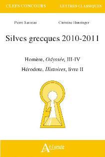 C. Hunzinger & P. Sauzeau, Silves grecques 2010-2011 : Homère, Odyssée, III-IV, Hérodote, Histoires, livre II