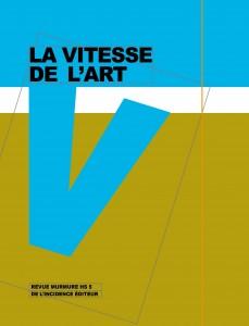 La Vitesse de l'art, Revue murmure, HS n° 5