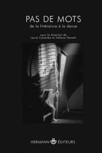 L. Colombo, S. Genetti (dir.), Pas de mots. De la littérature à la danse
