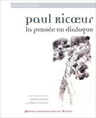 J. Porée et G. Vincent (dir.), Paul Ricoeur, la pensée en dialogue