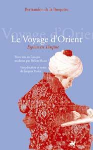 Bertrandon de la Broquère, Le Voyage d'Orient