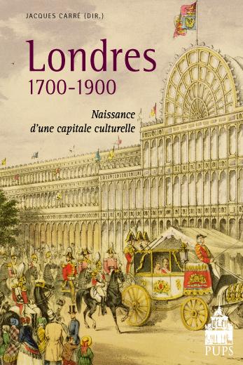 Londres 1700-1900. Naissance d'une capitale culturelle