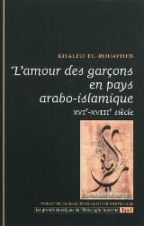 K. El-Rouayheb, L'amour des garçons en pays arabo-islamique. XVIe-XVIIIe siècle