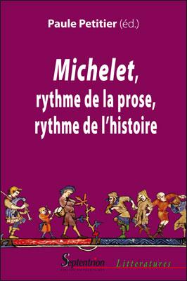 P. Petitier (dir.), Michelet. Rythme de la prose, rythme de l'histoire