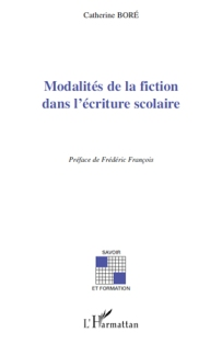 C. Boré, Modalités de la fiction dans l'écriture scolaire