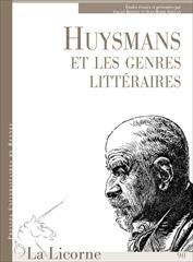 G. Bonnet, J.-M. Seillan (dir.), Huysmans et les genres littéraires