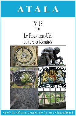 Atala n° 13 (mars 2010): dossier Le Royaume-Uni, culture et identités