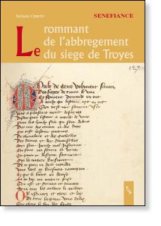 S. Cerrito, Le rommant de l'abbregement du siege de Troyes