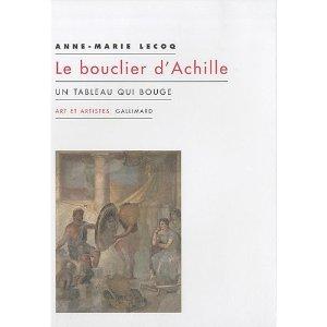 A-M. Lecoq, Le Bouclier d'Achille