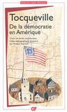 Tocqueville, De la Démocratie en Amérique (GF-Flammarion)
