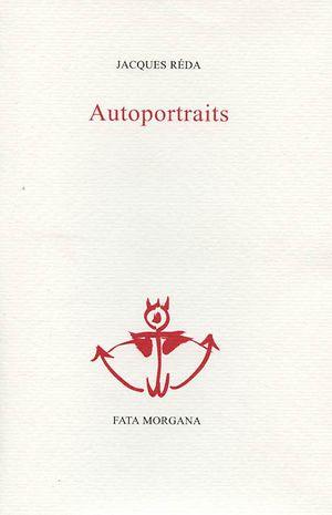 J. Réda, Autoportraits