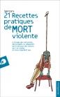 Vercors, 21 Recettes pratiques de mort violente