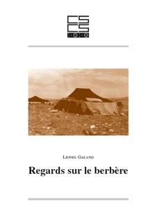 L. Galand, Regards sur le berbère